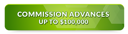 Commission Advance up to $100,000
