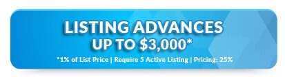 Listing Advances up to $3,000